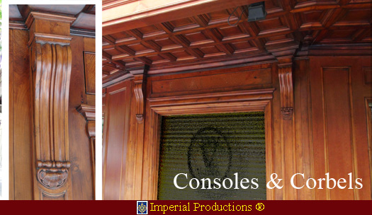 High quality Corbels and Consoles for Cabinetry, Fireplace Mantels, Libraries, Building Exteriors